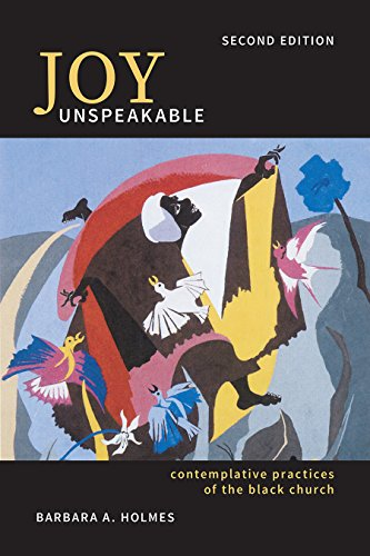 9781506421612: Joy Unspeakable: Contemplative Practices of the Black Church (2nd Edition) (South Asian Theology)