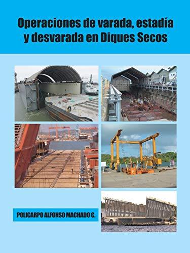 9781506500225: Operaciones de varada, estadía y desvarada en diques secos (Spanish Edition)