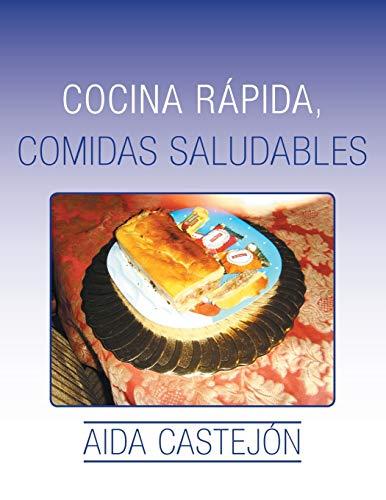 9781506501222: Cocina rápida, comidas saludables (Spanish Edition)