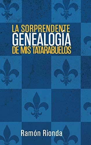 9781506501369: La sorprendente genealogía de mis tatarabuelos (Spanish Edition)