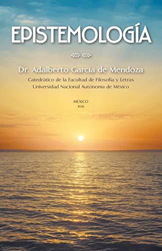 9781506501550: Epistemología: Teoria Del Conocimiento (Spanish Edition)
