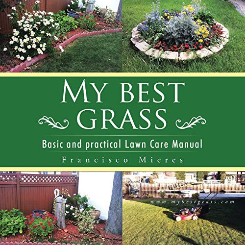 """My Best Grass: Basic and Practical Lawn: Mieres, Francisco """"Paco"""""""