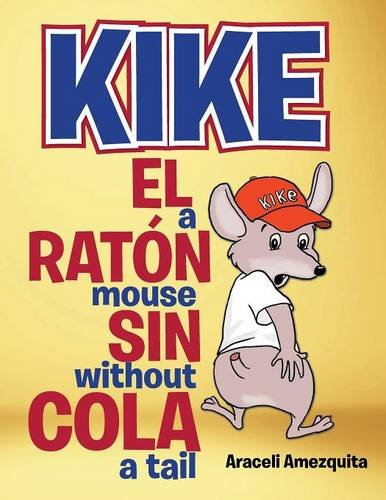 9781506503974: Kike el ratón sin cola/Kike a mouse without a tail (Spanish Edition)