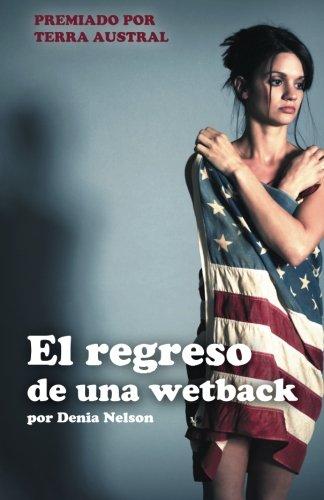 9781506504049: El regreso de una wetback