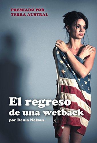 9781506504056: El regreso de una wetback