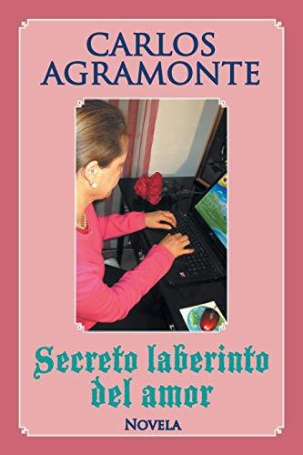 9781506504704: Secreto laberinto del amor (Spanish Edition)