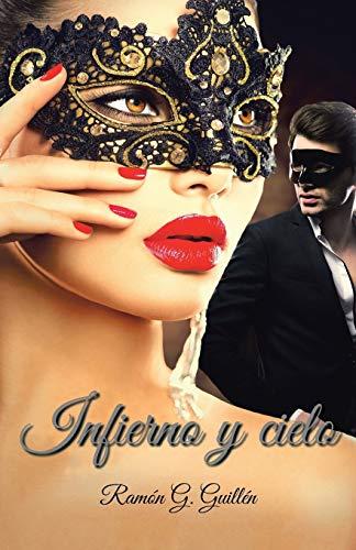 9781506507743: Infierno y cielo (Spanish Edition)