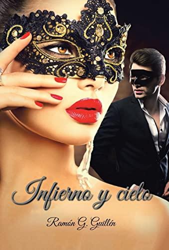 9781506507750: Infierno y cielo (Spanish Edition)