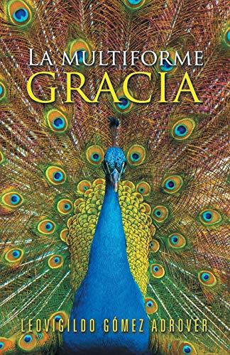 9781506508733: La multiforme gracia (Spanish Edition)