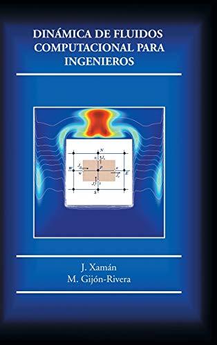9781506509020: Dinámica de fluidos computacional para ingenieros