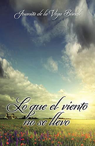 Lo que el viento no se llevó: Juanita De La