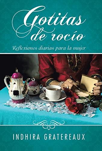 9781506510149: Gotitas de rocío: Reflexiones diarias para la mujer (Spanish Edition)