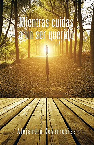 9781506511276: Mientras Cuidas a un ser Querido (Spanish Edition)