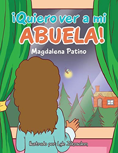 9781506516202: ¡Quiero ver a mi abuela! (Spanish Edition)