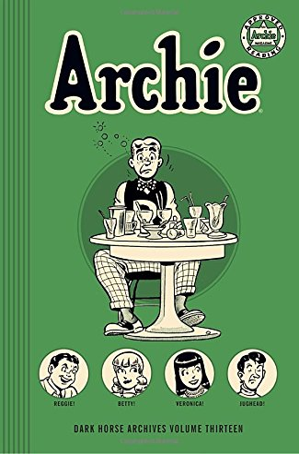 Archie Archives Volume 13 (Hardback): Bob Montana, Bill