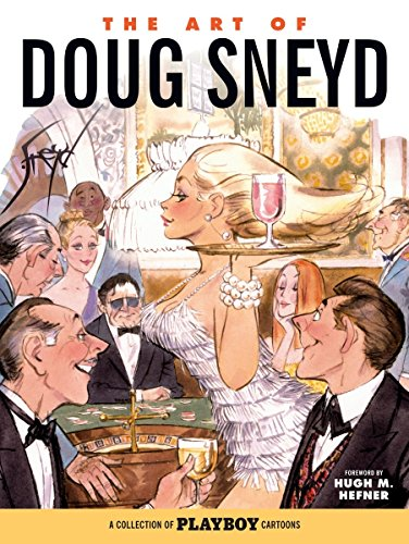 9781506700861: The Art of Doug Sneyd: A Collection of Playboy Cartoons