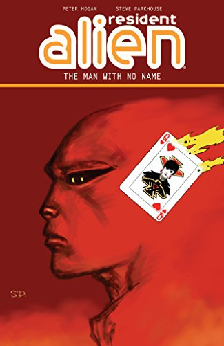 9781506701530: Resident Alien Volume 4: The Man With No Name