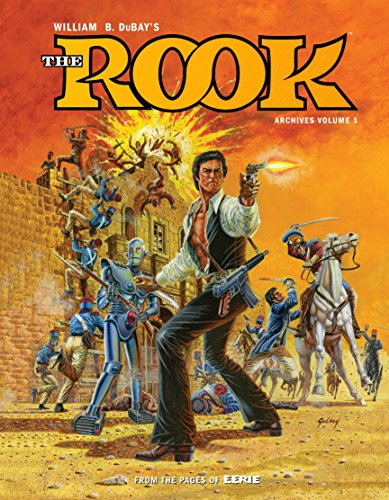 9781506702841: William B. Dubay's The Rook Archives Volume 1