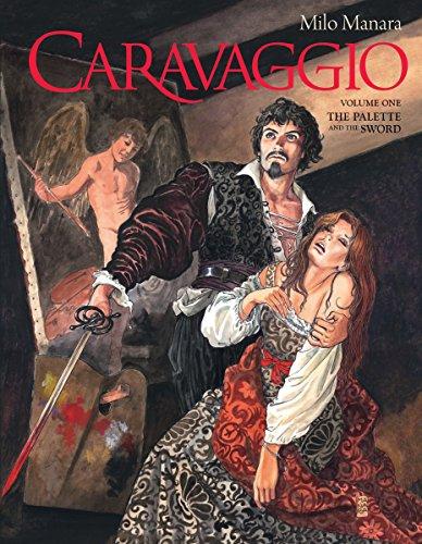Caravaggio Volume 1: Manara, Milo