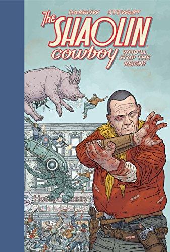 Shaolin Cowboy: Who'll Stop the Reign?: Geof Darrow