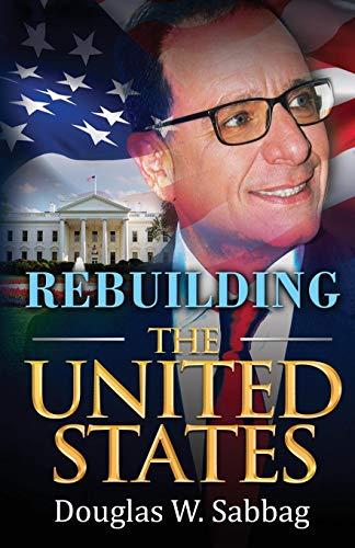 9781506901152: Rebuilding the United States