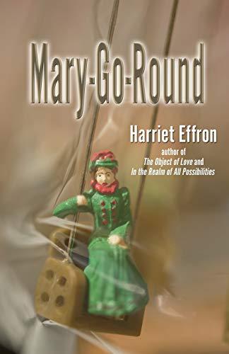 Mary-Go-Round: Harriet Effron