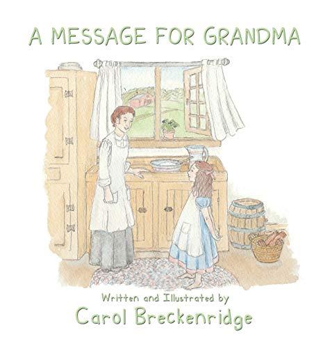 A Message for Grandma: Carol Breckenridge
