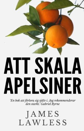 9781507100608: Att Skala Apelsiner (Swedish Edition)
