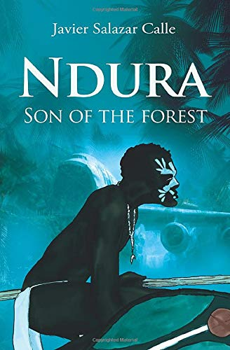 9781507108291: Ndura. Son of the forest.