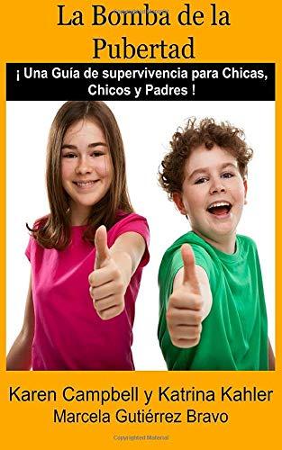 9781507110225: La Bomba de la Pubertad (Spanish Edition)