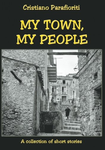 9781507110546: My town, my people