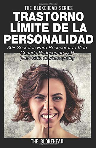 9781507112014: Trastorno Límite de Personalidad. Una guía de autoayuda