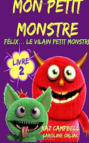 9781507114605: Mon petit monstre (Volume 2) (French Edition)