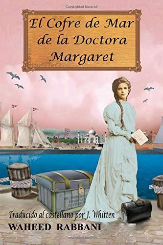 9781507118696: El Cofre de Mar de la Doctora Margaret