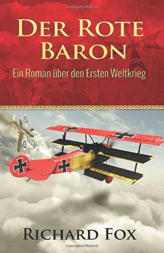9781507121917: Der Rote Baron - Ein Roman �ber den Ersten Weltkrieg