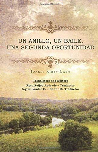 9781507125342: Un anillo, un baile, una segunda oportunidad (Spanish Edition)