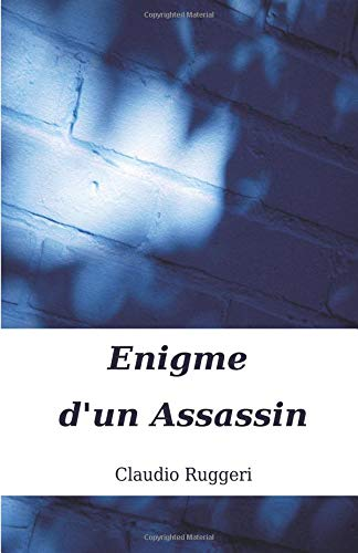 Enigme d'un Assassin: Claudio Ruggeri