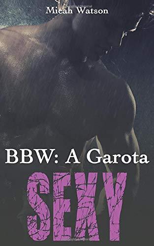 9781507151662: BBW: A Garota Sexy