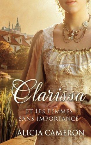9781507170915: Clarissa et les femmes sans importance
