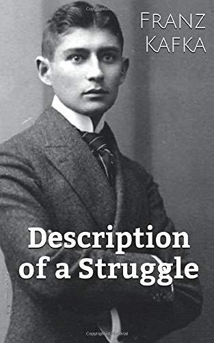 9781507172513: Description of a Struggle