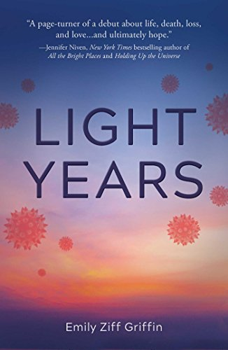 Light Years: Griffin, Emily Ziff