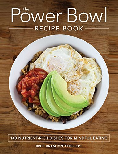 9781507200582 the power bowl recipe book 140 nutrient rich dishes