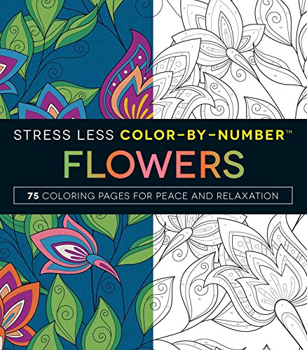 9781507201282: Stress Less Color-By-Numbers Flowers: 75 Coloring Pages for Peace and Relaxation