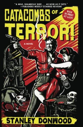9781507204900: Catacombs of Terror!: A Novel