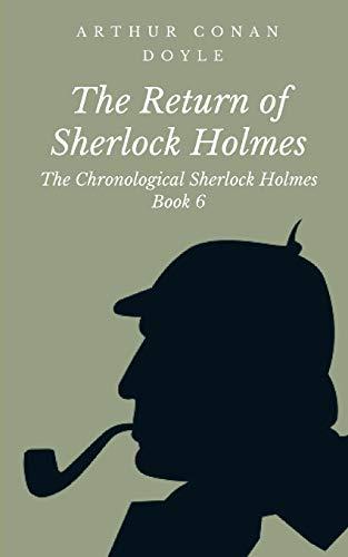 9781507500514: The Return of Sherlock Holmes (The Chronological Sherlock Holmes) (Volume 6)