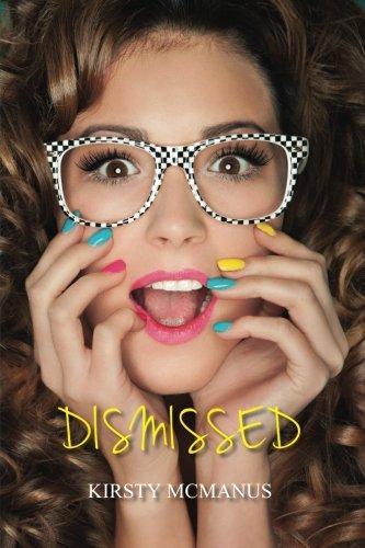 9781507501016: Dismissed