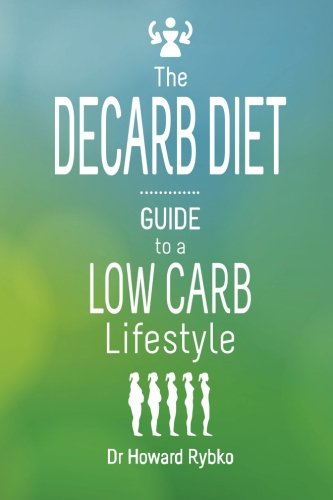 9781507501672: The Decarb Diet: Guide to a Low Carb Lifestyle