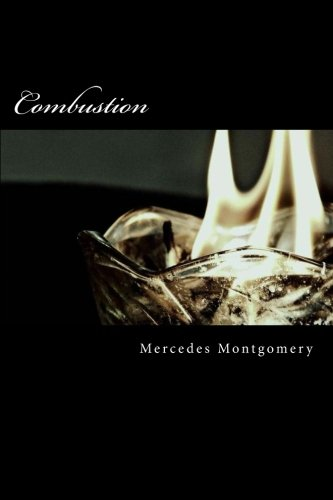 Combustion: Montgomery, Mercedes
