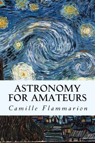 9781507503768: Astronomy for Amateurs