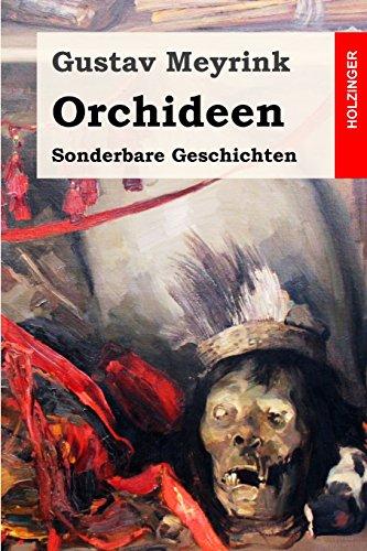 9781507503850: Orchideen: Sonderbare Geschichten (German Edition)